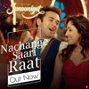 Nachange Sari Raat Song | JUNOONIYAT | Pulkit Samrat, Yami Gautam | Latest Bollywood Song 2016