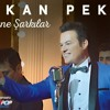 Hakan Peker - Bir Efsane (2016 Version)