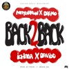 DMW FEATURING MAYORKUN, DREMO, ICHABA & DAVIDO - BACK 2 BACK