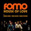 FOMO feat Chaka Khan, Taka Boom & Mark Stevens - House Of Love (Original)