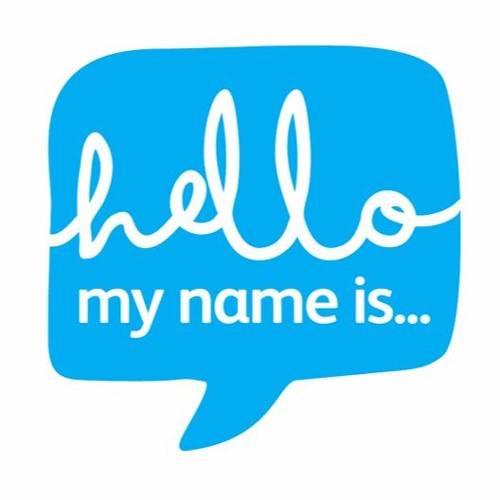 Hello, My Name Is......