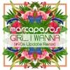Marcapasos - Girl, I Wanna (90s Update Remix) [Club Mix]