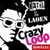 Dan Balan - Crazy Loop (Laoen & K3t!L Bootleg)