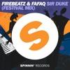 Firebeatz & Fafaq - Sir Duke (Festival Mix)[OUT NOW]