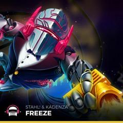 Stahl! & Kadenza - Freeze