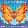 The Strumbellas - Spirits (CONFESSIONS Remix)