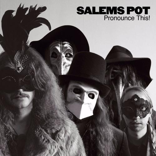 """Salem's Pot """"Pronounce This!"""" Out July 22"""