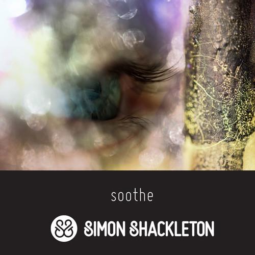 Simon Shackleton - Soothe