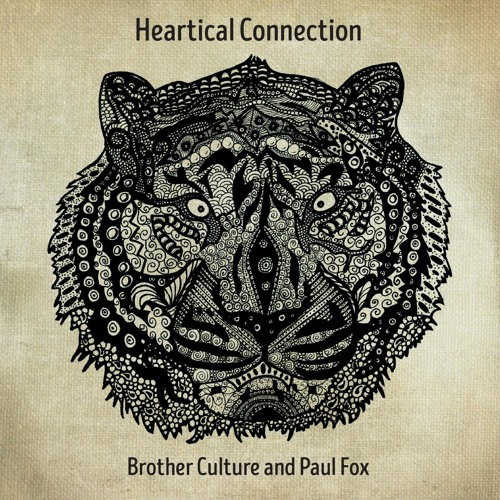 Heartical Connection by Brother Culture and Paul Fox - album teaser