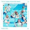 Twice 트와이스 Cheer Up Busterz Remix Mp3