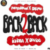BACK 2 BACK(ft. Davido, Mayorkun, Dremo & Ichaba)- DMW