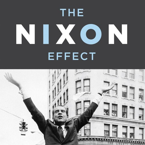 Doug Schoen's 'The Nixon Effect'