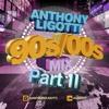 90s/00s PART ll (Anthony Ligotti 2016)