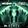CARBIN - Love Down Low (STEEZ X HU$KY Remix) (Riddim Network Exclusive) mp3