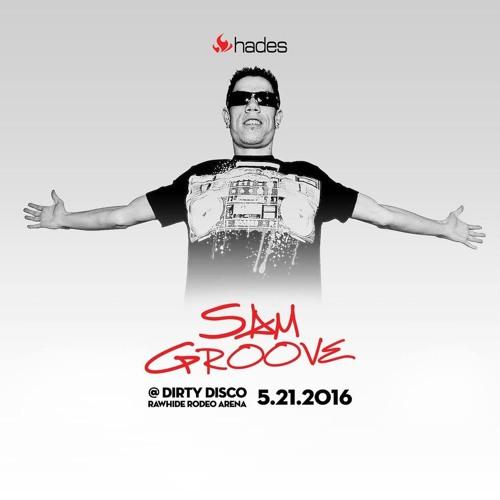 Sam Groove LIVE @ Dirty Disco 2016