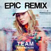 Iggy Azalea - Team (Epic Trap Remix) [Everyll Cover] - FREE DL