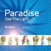 Paradise - I See The Light (Luis Vazquez I See The Mix) DOWNLOAD
