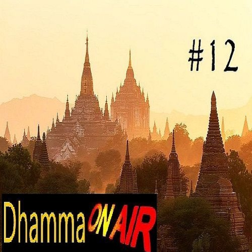 Dhamma on Air #12 Audio: Death-Consciousness