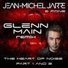Download Jean Michel Jarre - Heart Of Noise Part 1 And 2 (Glenn Main Remix) Mp3