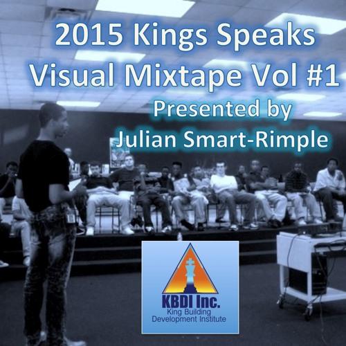 2015 Kings Speaks Mixtape Vol #1 @KingsSpeak2012