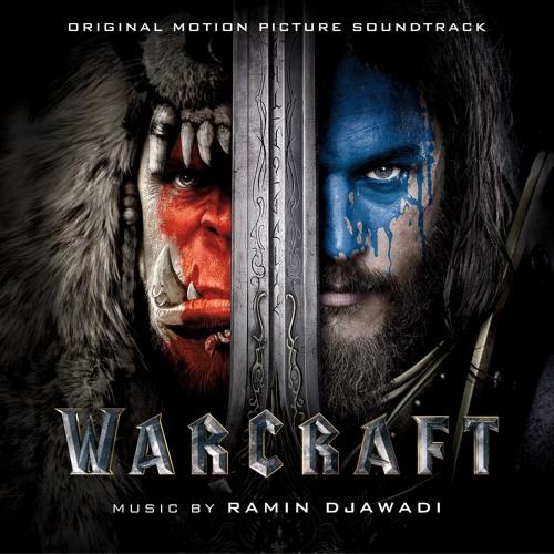 Warcraft Soundtrack - Ramin Djawadi