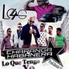 LO QUE TENGO YO LOS 4 Feat: David Calzado & La Charanga Habanera