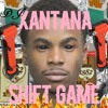 Xantana Presents Shift Game
