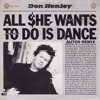 Don Henley - All She Wants To Do Is Dance (auto9 Remix)