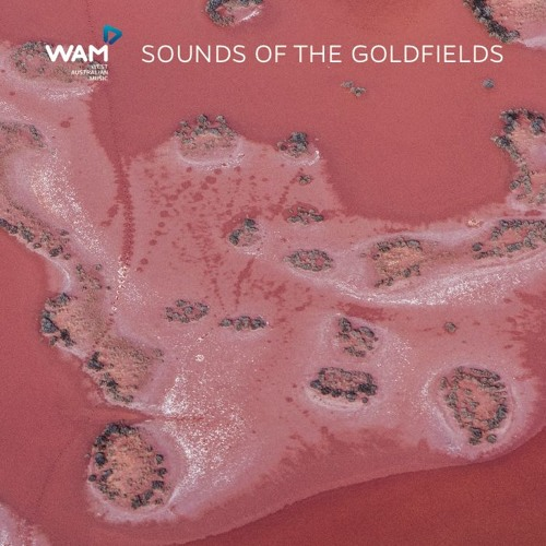 Sounds Of The Goldfields