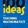 100 Ideas for Teaching Mathematics (Continuum One Hundreds)  download pdf