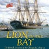 Lion in the Bay: The British Invasion of the Chesapeake, 1813-14  download pdf