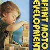 Infant Motor Development  download pdf