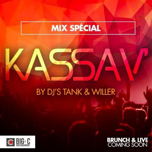 Mix Spécial KASSAV' By DJ's TANK & WILLER - 2016