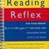 Reading Reflex: The Foolproof Method for Teaching Your Child to Read  download pdf