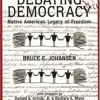 Debating Democracy: Native American Legacy of Freedom  download pdf