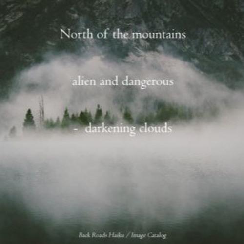 Ominous [Naviar Haiku 124 - North Of The Mountains]