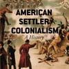 American Settler Colonialism: A History  download pdf
