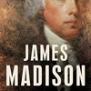 James Madison: The American Presidents Series: The 4th President, 1809-1817  download pdf