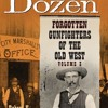 Deadly Dozen: Forgotten Gunfighters of the Old West, Vol. 3  download pdf