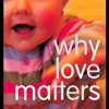 Why Love Matters: How Affection Shapes a Baby s Brain  download pdf