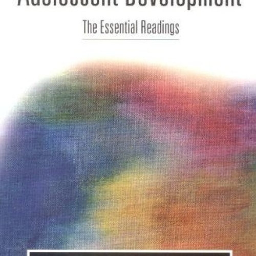 Adolescent Development: The Essential Readings  download pdf