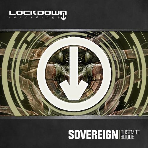 Sovereign – Dustmite [Lockdown]