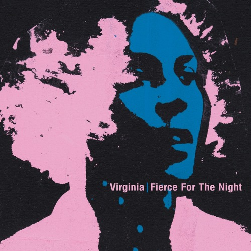 Virginia | Fierce For The Night | ostgutcd36/lp21
