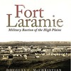 Fort Laramie: Military Bastion of the High Plains (Frontier Military Series)  download pdf