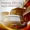 Prince Royce - La Carretera (Bruno Torres Remix)