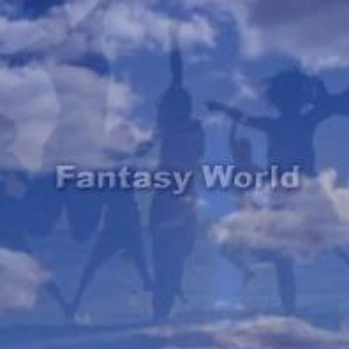 Fantasy World (Original Song)