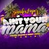 Jennifer Lopez - Ain T Your Mama (Joakin Martin & Tonny Serra Remix)