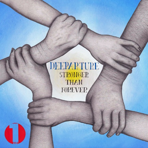 Deeparture - Stronger Than Forever (Radio Edit)