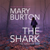 Download The Shark by Mary Burton Mp3