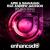 APEK & Shanahan feat. Andrew Jackson - Broken Souls [OUT NOW]